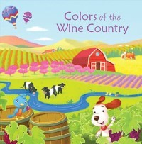 Colors of the Wine Country Book Cover